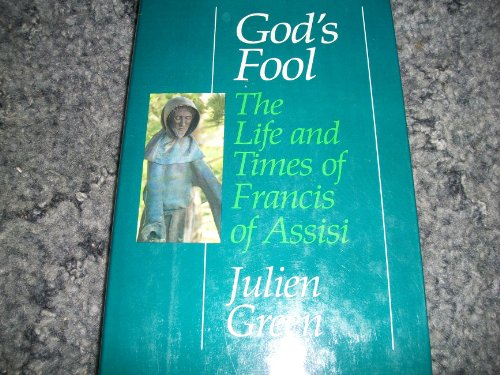 Read God's fool: The life and times of Francis of Assisi [T.X.T]