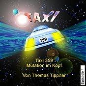Mutation im Kopf (Taxi 359, 1)   Thomas Tippner