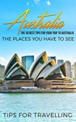 ★ ★ ★ This Book is FREE – for Kindle Unlimited Users ★ ★ ★Make Your Journey To Australia The Best PossibleYou want to exactly know where to go and what to do? You found the right bookThe sunburnt country is a land of contrast. A place which h...
