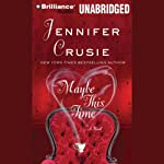 Maybe This Time | Jennifer Crusie