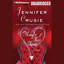Maybe This Time Audiobook by Jennifer Crusie Narrated by Angela Dawe