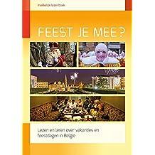 Feest je mee?: Lezen en leren over vakanties en feestdagen in België