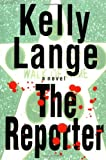 The Reporter, Kelly Lange, 0892967528