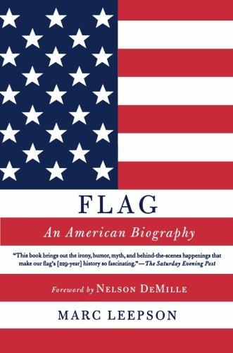 Flag: An American Biography (George English Flag)