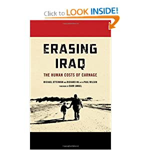 Erasing Iraq: The Human Costs of Carnage Michael Otterman, Paul Wilson and Richard Hil