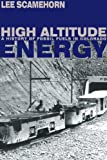 High Altitude Energy, Lee Scamehorn, 0870816616