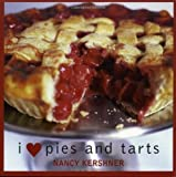 I Love Pies and Tarts, Nancy Kershner, 1589792491