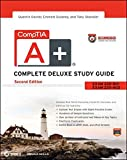 CompTIA A+ Complete Deluxe Study Guide Recommended Courseware: Exams 220-801 and 220-802