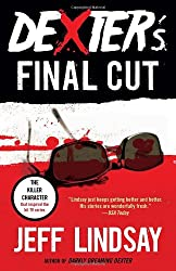 Dexter's Final Cut: Dexter Morgan (7) (Vintage Crime/Black Lizard)