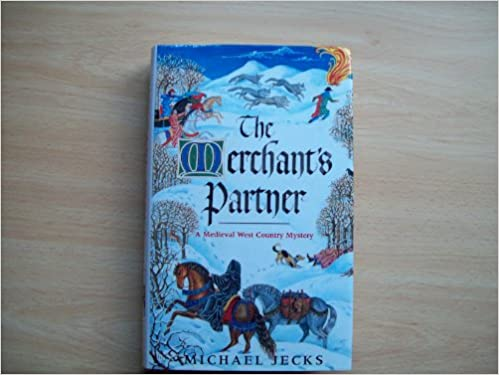 The Merchants Partner A Medieval West Country Mystery Amazon