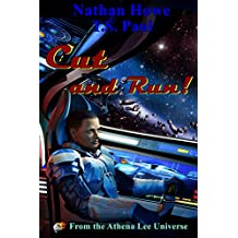 Cut and Run: From the Athena Lee Universe (Smuggle Life Book 3)