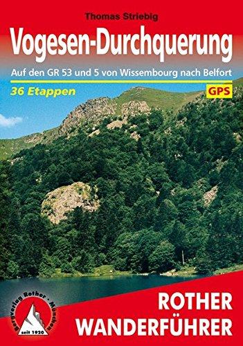 vogesen-durchquerung-auf-den-gr-53-und-5-von-wissembourg-nach-belfort-36-etappen-mit-gps-tracks-rother-wanderfhrer