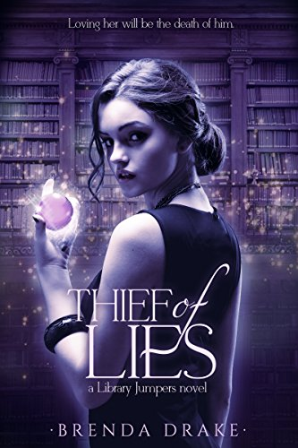 Thief of Lies (Library Jumpers) by [Drake, Brenda]