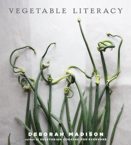 Vegetable Literacy: Cooking and Gardening with Twelve Families from the Edible Plant Kingdom, withover 300 Deliciously Simple Recipes cover
