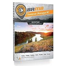 Backroad Mapbook: Thompson Okanagan BC: 4th Edition