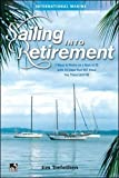 Sailing into Retirement: 7 Ways to Retire on a Boat at 50