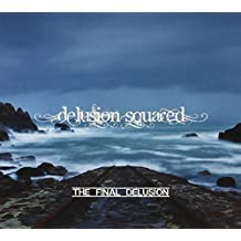Final Delusion by Delusion Squared (2014-04-15)