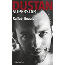 Dustan superstar (French Edition)