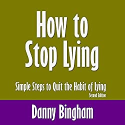 How to Stop Lying, Second Edition