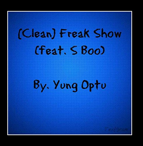 clean-freak-show-feat-s-boo