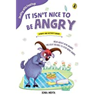 It Isn't Nice to Be Angry (Dealing with Feelings)