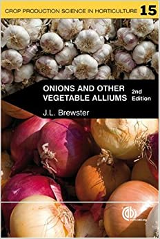 Book Onions and Other Vegetable Alliums (Crop Production Science in Horticulture) by J Brewster (2008-06-18)