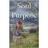 Soul Purpose (Soul Searcher Book 1)