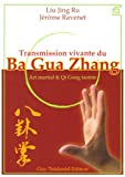 Image de Transmission vivante du Ba Gua Zhang : Art martial & Qi Gong taoïste