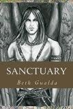 Sanctuary, Beth Gualda, 1456516027
