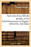 img - for Souvenirs D'Une Fille Du Peuple, Ou La Saint-Simonienne En A0/00gypte, 1834-1836 (Litterature) (French Edition) book / textbook / text book