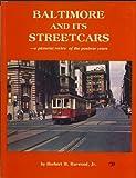 Baltimore and Its Streetcars, Herbert H. Harwood, 0915276445