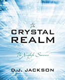 The Crystal Realm, D. J. Jackson, 1432796917