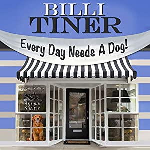 Every Day Needs a Dog Audiobook