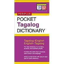 Pocket Tagalog Dictionary: Tagalog-English English-Tagalog (Periplus Pocket Dictionaries)