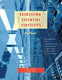 Exercising Essential Statistics, Evan M. Berman and Xiaohu Wang, 1608716767