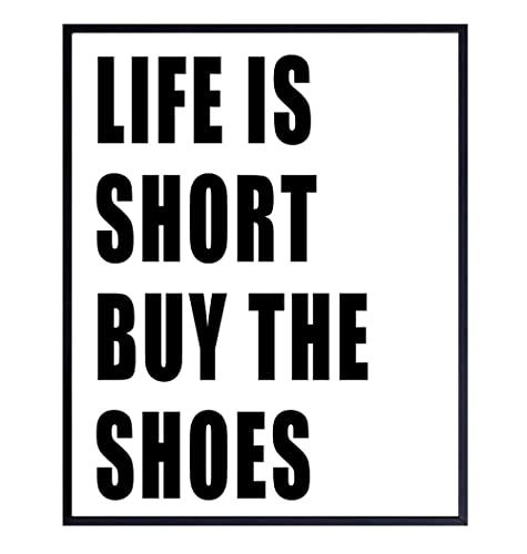 Buy The Shoes Wall Art Print Typography Funny Chic Home Decor 8x10 Unframed Photo Makes a Great Gift