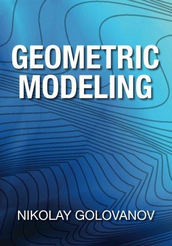 USED (GD) Geometric Modeling: The mathematics of shapes by Nikolay Golovanov