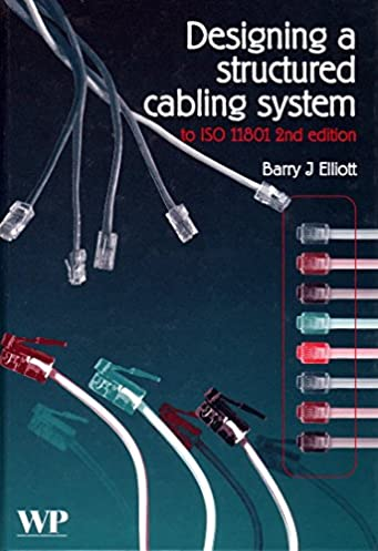designing a structured cabling system to iso 11801 second edition rh amazon com Structured Wiring Closet Structured Wiring Diagrams