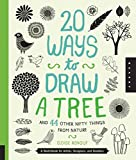 nature artist - 20 Ways to Draw a Tree and 44 Other Nifty Things from Nature: A Sketchbook for Artists, Designers, and Doodlers
