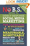 No B.S. Guide to Direct Response Soci...