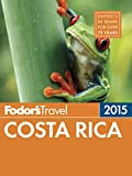 Front cover for the book Fodor's Costa Rica by Fodor's