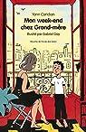Mon Week End Chez Grand-Mère par Coridian