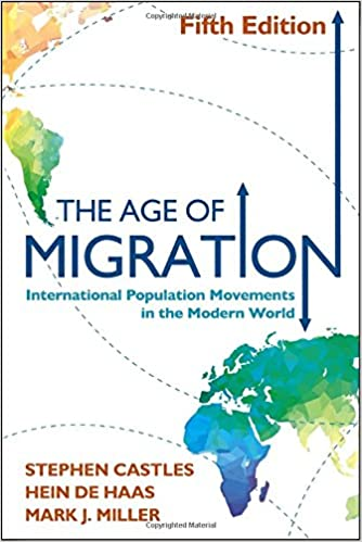 The Age of Migration: International Population Movements in the Modern World: Amazon.es: Stephen Castles, Hein De Haas, Mark J. Miller: Libros en idiomas ...