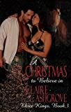 A Christmas to Believe In (Three Kings Book 3)