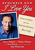 Remember How I Love You, Jerry Orbach and Elaine Orbach, 145167208X