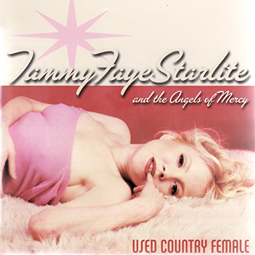 Female Country Music Stars (I Knew Jesus (Before He Was a Star) [Explicit])