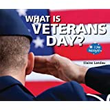 What Is Veterans Day? (I Like Holidays!)