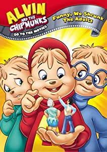 Alvin & The Chipmunks Go To The Movies - Funny We Shrunk The Adults