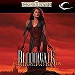 Bloodwalk: Forgotten Realms: The Wizards, Book 2   James P. Davis
