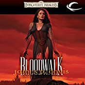 Bloodwalk: Forgotten Realms: The Wizards, Book 2 | James P. Davis